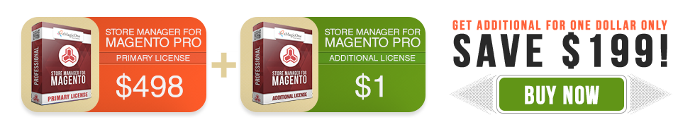 Buy Primary License of Store Manager for Magento PRO Edition and Get Additional License for ABSOLUTELY FREE! Save $199 hands down!
